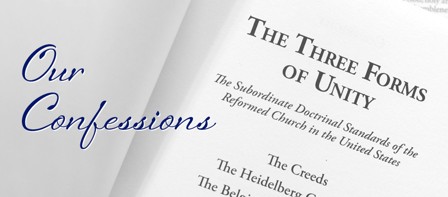 Church Website - Our Confessions